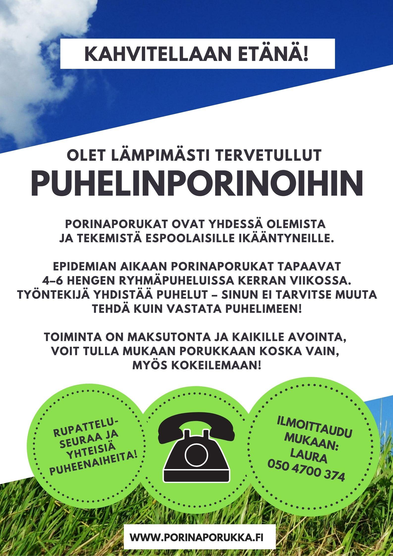 Puhelinporinaryhmän mainos.